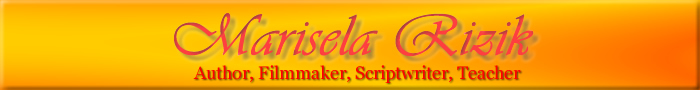 Marisela Rizik - Author, Filmaker, Scriptwriter, Teacher